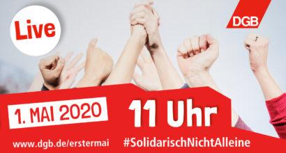 1. Mai 2020 Solidarisch ist man nicht alleine